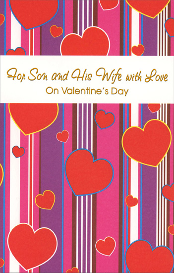 Hearts on Stripes: Son (1 card/1 envelope) Freedom Greetings Valentine's Day Card - FRONT: For Son and His Wife with Love on Valentine's Day  INSIDE: Your thoughtful ways mean so much all year, and you both are such sweethearts, it's a pleasure wishing you a world of love and happiness to share together now and always. Happy Valentine's Day
