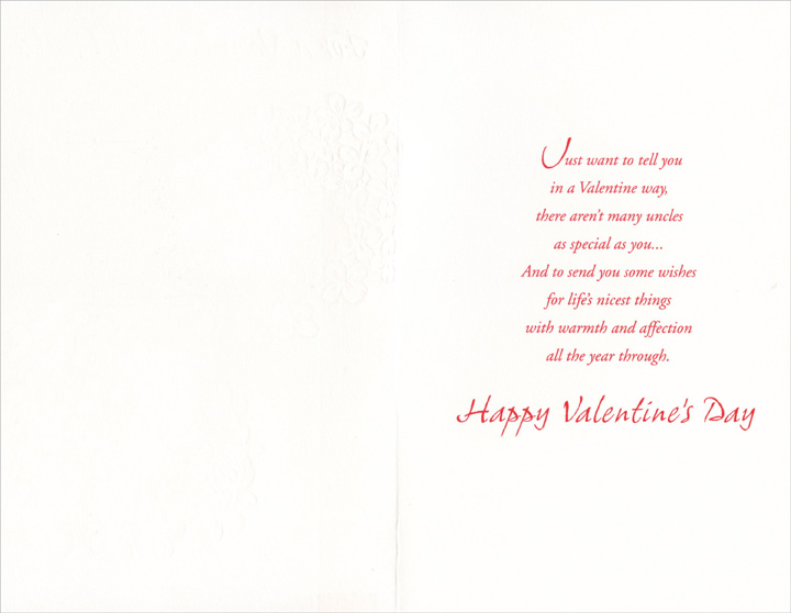 White Flowers on Maroon: Uncle (1 card/1 envelope) Freedom Greetings Valentine's Day Card - FRONT: For a Very Special Uncle on Valentine's Day  INSIDE: Just want to tell you in a Valentine way, there aren't many uncles as special as you� And to send you some wishes for life's nicest things with warmth and affection all the year through. Happy Valentine's Day