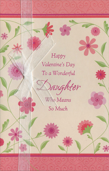Surrounding Pink Flowers: Daughter Valentineu0027s Day Card