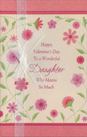 Surrounding Pink Flowers: Daughter (1 card/1 envelope) - Valentine's Day Card