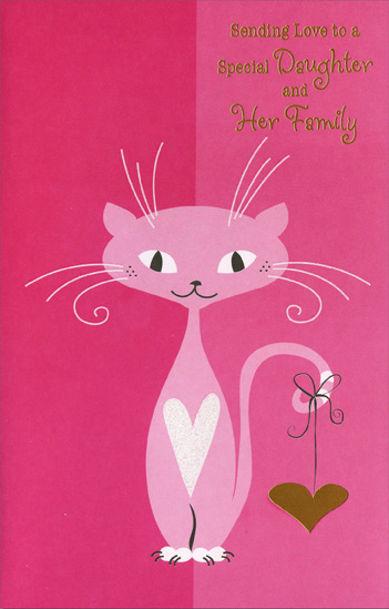Pink Cat with Gold Heart: Daughter (1 card/1 envelope) Freedom Greetings Valentine's Day Card - FRONT: Sending Love to a Special Daughter and Her Family  INSIDE: Hope Valentine's Day makes your hearts purr with happiness.