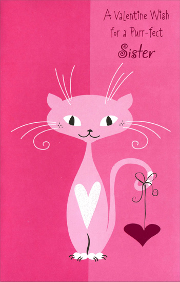 Pink Cat with Pink Heart: Sister (1 card/1 envelope) Freedom Greetings Valentine's Day Card - FRONT: A Valentine Wish for a Purr-fect Sister  INSIDE: Bright and fun all the way through� that's the kind of day this wishes for you! Happy Valentine's Day, Sis!