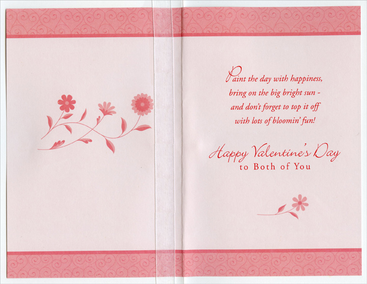 Surrounding Pink Flowers: Sister (1 card/1 envelope) Freedom Greetings Valentine's Day Card - FRONT: For Sister and Her Husband - You deserve the best of everything  INSIDE: Paint the day with happiness, bring on the big bright sun - and don't forget to top it off with lots of bloomin' fun! Happy Valentine's Day to Both of You