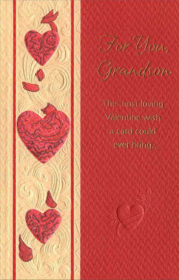 Embossed Hearts & Vines: Grandson (1 card/1 envelope) Freedom Greetings Valentine's Day Card - FRONT: For You, Grandson - The most loving Valentine wish a card could ever bring…  INSIDE: Because having a grandson as dear as you means more than anything! Happy Valentine's Day, Grandson, with Love Always
