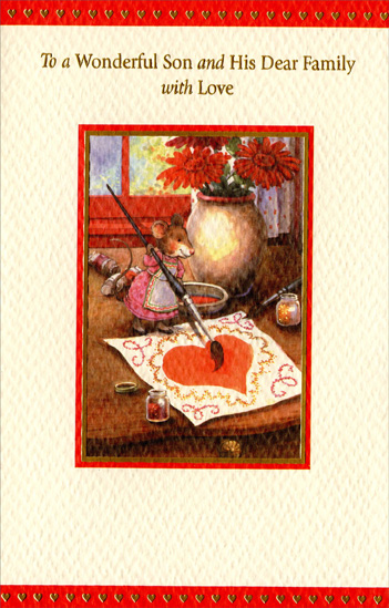 Mouse Painting Valentine: Son (1 card/1 envelope) - Valentine's Day Card - FRONT: To a Wonderful Son and His Dear Family with Love  INSIDE: A bright hello and happy wishes, too For a day that's just as sweet and wonderful as all of you! Happy Valentine's Day