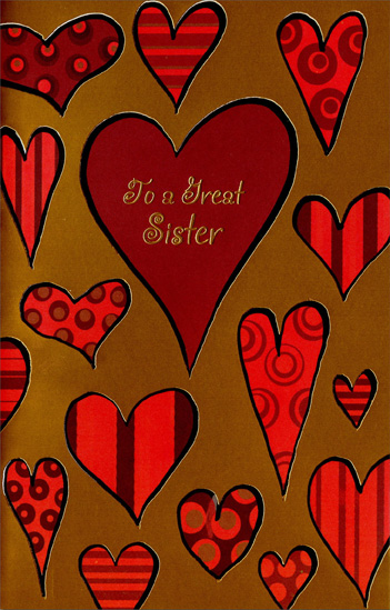 Hearts on Gold Foil: Sister (1 card/1 envelope) Freedom Greetings Valentine's Day Card - FRONT: To a Great Sister  INSIDE: We were family first, then friends forever. Much Love on Valentine's Day