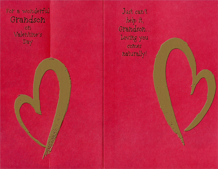 Two Red Foil Hearts: Grandson (1 card/1 envelope) - Valentine's Day Card - FRONT: For a Wonderful Grandson on Valentine's Day  INSIDE: Just can't help it, Grandson� Loving you comes naturally!
