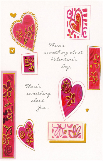 There's Something About You (1 card/1 envelope) Freedom Greetings Valentine's Day Card - FRONT: There's something about Valentine's Day� There's something about you�  INSIDE: �something wonderful, something sweet and something very special. Happy Valentine's Day