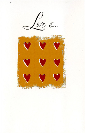 Nine Hearts, Three by Three: Love Is (1 card/1 envelope) Freedom Greetings Valentine's Day Card - FRONT: Love is�  INSIDE: �anywhere you are. Happy Valentine's Day