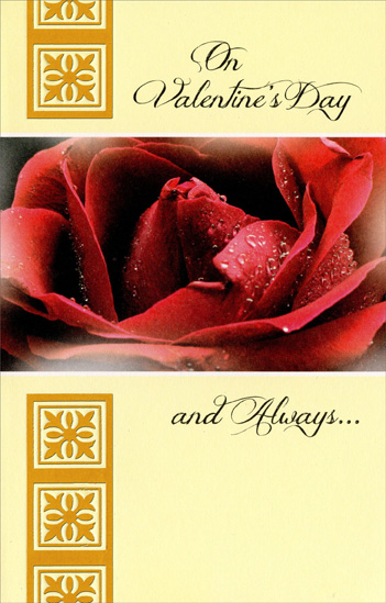 Large Red Rose with Dew (1 card/1 envelope) Freedom Greetings Valentine's Day Card - FRONT: On Valentine's Day & Always�  INSIDE: I feel fortunate to have someone like you in my life! Happy Valentine's Day