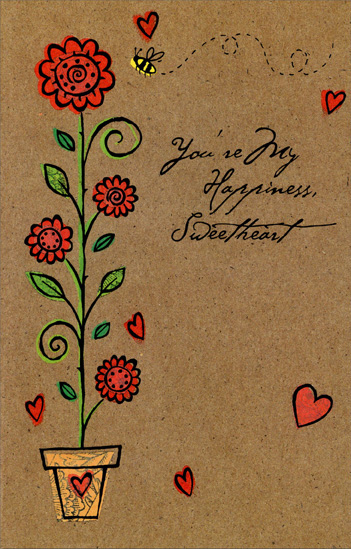 Tall Stem with Flowers: Sweetheart (1 card/1 envelope) - Valentine's Day Card - FRONT: You're My Happiness, Sweetheart  INSIDE: I've needed you and found your arms around me, I've dreamed with you and seen my dreams come true, The love we share has made my life grow sweeter� Each day I know more happiness with you. Happy Valentine's Day