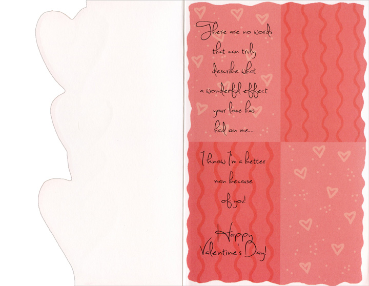 Tower of Hearts: Wife (1 card/1 envelope) - Valentine's Day Card - FRONT: A Valentine for my Beautiful Wife  INSIDE: There are no words that can truly describe what a wonderful effect your love has had on me� I know I'm a better man because of you! Happy Valentine's Day!