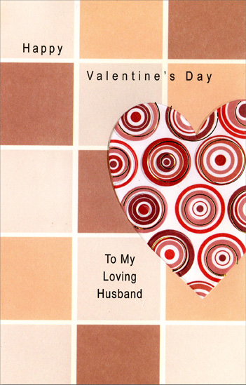 Circles in Heart on Tiles: Husband (1 card/1 envelope) Freedom Greetings Valentine's Day Card - FRONT: Happy Valentine's Day To My Loving Husband  INSIDE: After all these years together, I truly believe our hearts beat as one.
