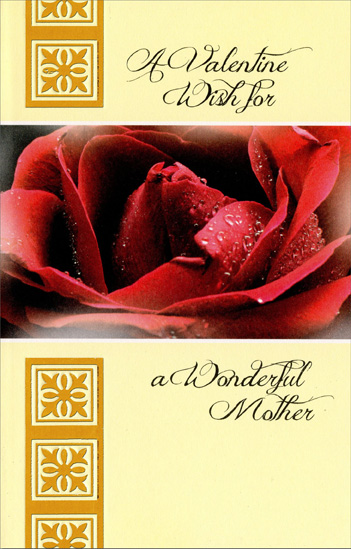 Large Red Rose with Dew: Mother (1 card/1 envelope) Freedom Greetings Valentine's Day Card - FRONT: A Valentine Wish for a Wonderful Mother  INSIDE: Like a flower, a child needs care to grow� the kind of care and love you show in more ways than you could ever know� Thank You, Mother