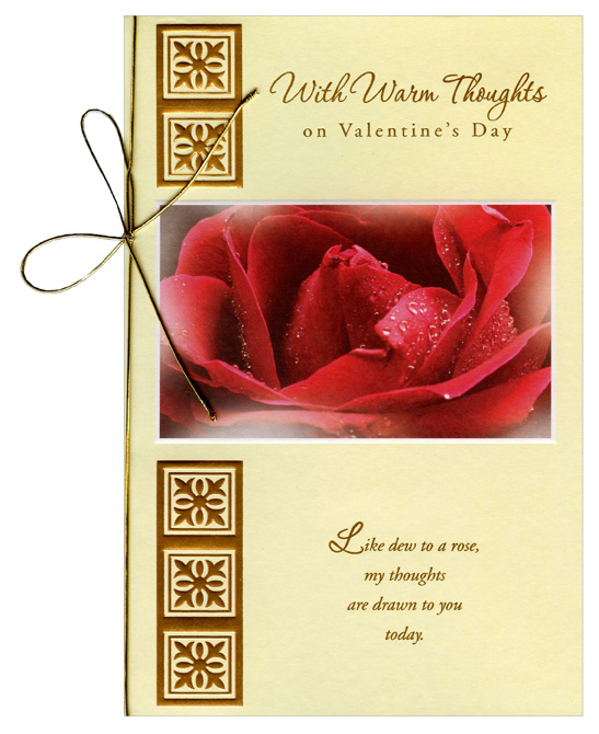 Dew on Red Rose (1 card/1 envelope) Freedom Greetings Valentine's Day Card - FRONT: With Warm Thoughts on Valentine's Day - Like dew to a rose, my thoughts are drawn to you today.  INSIDE: Like dew to a rose, my thoughts are drawn to you today. Many happy Valentine wishes.
