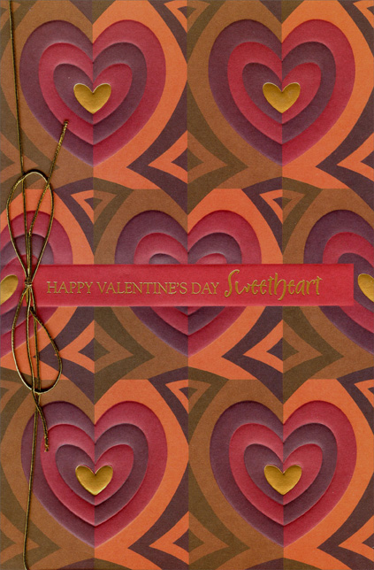 Earthtone Hearts: Sweetheart (1 card/1 envelope) - Valentine's Day Card - FRONT: Happy Valentine's Day Sweetheart  INSIDE: I love you and you love me - There's no better symmetry.