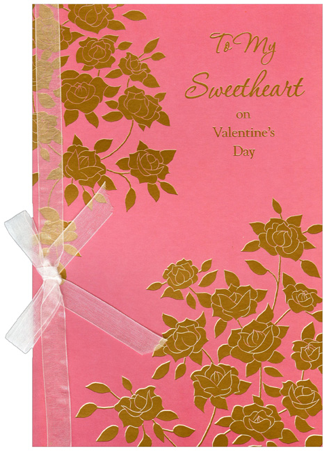 Gold Foill Flowers on Pink: Sweetheart (1 card/1 envelope) - Valentine's Day Card - FRONT: To My Sweetheart on Valentine's Day  INSIDE: My heart is saying something louder than ever before - It says I love you more each day and the best is still in store. Happy Valentine's Day With All My Love