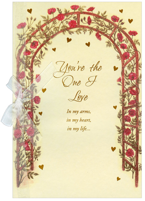 Trellis Archway with Flowers: One I Love (1 card/1 envelope) Freedom Greetings Valentine's Day Card - FRONT: You're the One I Love - In my arms, in my heart, in my life�  INSIDE: �there's a place only you can fill. Happy Valentine's Day