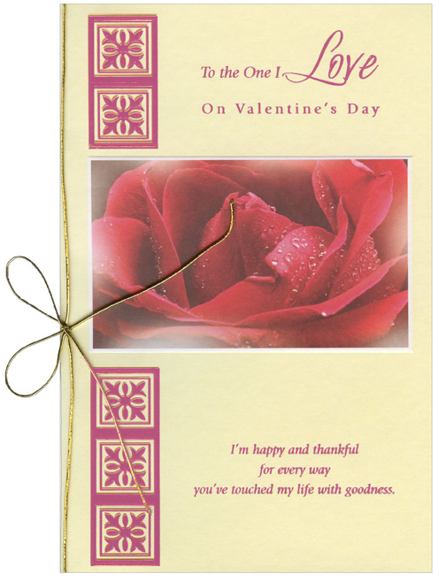 Dew on Red Rose: One I Love (1 card/1 envelope) Freedom Greetings Valentine's Day Card - FRONT: To the One I Love on Valentine's Day - I'm happy and thankful for every way you've touched my life with goodness.  INSIDE: I love you! Happy Valentine's Day