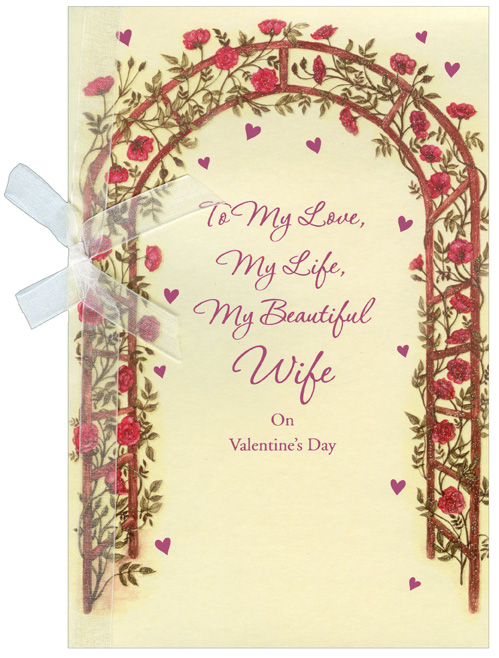 Trellis Archway with Flowers: Wife (1 card/1 envelope) Freedom Greetings Valentine's Day Card - FRONT: To My Love, My Life, My Beautiful Wife on Valentine's Day  INSIDE: Here's to the happiness we've known� and all that's yet to bloom. I love you.