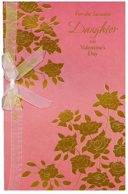 Gold Foil Flowers on Pink: Daughter (1 card/1 envelope) Freedom Greetings Valentine's Day Card - FRONT: For the Sweetest Daughter on Valentine's Day  INSIDE: It's the joy you bring with your kind heart, The happiness you've given right from the start, It's the love that you so freely share, That makes you a daughter beyond compare. Happy Valentine's Day