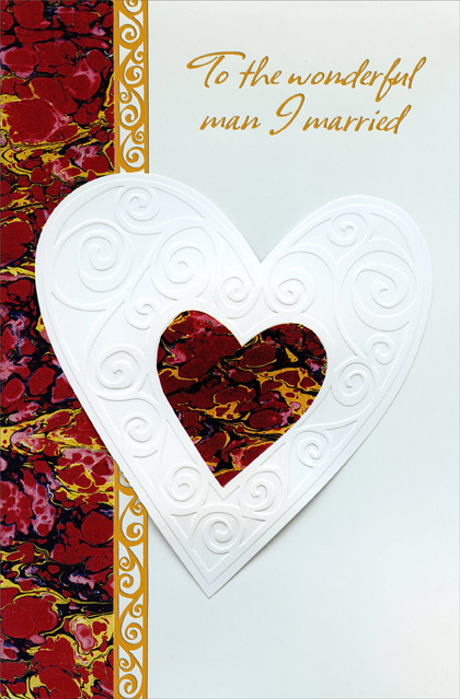 Die-Cut White & Earthtone Heart: Husband (1 card/1 envelope) - Valentine's Day Card - FRONT: To the wonderful man I married  INSIDE: It's so nice to be married to a man as wonderful as you� For in my heart you'll always be the dearest love in the world to me. Happy Valentine's Day