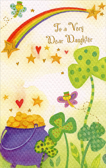 Rainbow, Butterfly & Shamrocks: Daughter (1 card/1 envelope) Freedom Greetings St. Patrick's Day Card - FRONT: To a Very Dear Daughter  INSIDE: A daughter's a treasure her whole lifetime through�  Especially a very dear daughter like you!  Happy St. Patrick's Day