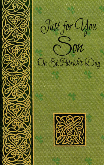 Gold Swirls on Textured Green: Son (1 card/1 envelope) Freedom Greetings St. Patrick's Day Card - FRONT: Just for You Son On St. Patrick's Day  INSIDE: Although you're thought of often, And wished happiness all year, It's especially nice to wish you all the best When St. Patrick's day is here.