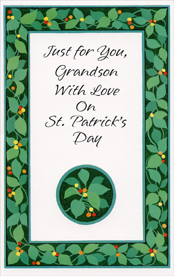 Green Vine Border: Grandson (1 card/1 envelope) Freedom Greetings St. Patrick's Day Card - FRONT: Just for You, Grandson  With Love on St. Patrick's Day  INSIDE: It's time for the wearin' of the green, for sending warm wishes, too,  And the warmest St. Patrick's Day wishes of all are being sent to you!  Happy St. Patrick's Day to a Special Grandson