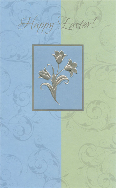 Embossed Silver Foil Tulips (1 card/1 envelope) Easter Card - FRONT: Happy Easter!  INSIDE: May Easter be a lovely bouquet of delights and discoveries� With sweet, sunny memories you'll keep all your days.