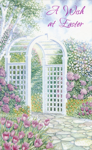 Trellis Archway Flower Garden (1 card/1 envelope) Easter Card - FRONT: A Wish at Easter  INSIDE: May the beauty of Easter lead you to a world where you'll discover Days of hope and happiness, one after the other! Happy Easter