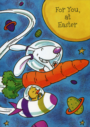 Carrot & Egg Space Ships (1 card/1 envelope) Juvenile Easter Card - FRONT: For You, at Easter  INSIDE: Wishing You a Happy Easter!