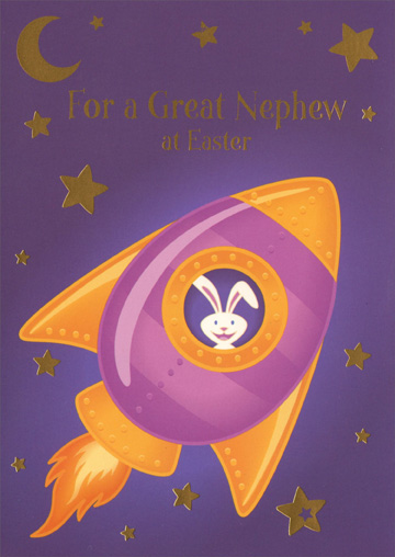 Rabbit in Rocket: Nephew (1 card/1 envelope) Easter Card - FRONT: For a Great Nephew at Easter  INSIDE: Eastertime is here and that's a reason to cheer. A certain bunny is on the way to make you smile this special day! Have fun on Easter!