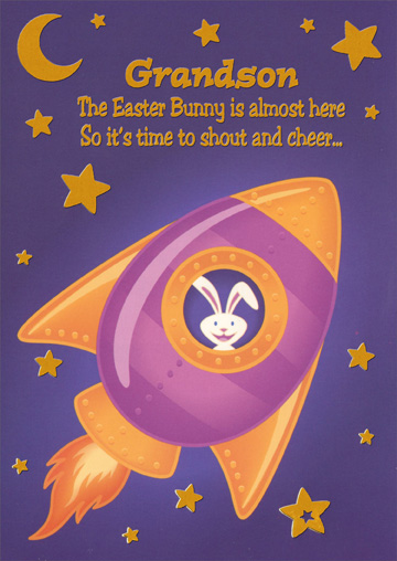 Rabbit in Rocket: Grandson (1 card/1 envelope) Easter Card - FRONT: Grandson - The Easter Bunny is almost here so it's time to shout and cheer�  INSIDE: Hope your Easter is great in every way and all that's fun fills your day! Happy Easter