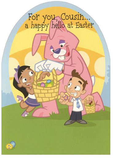 Easter Bunny with Two Kids: Cousin (1 card/1 envelope) Easter Card - FRONT: For you, Cousin� a happy hello at Easter  INSIDE: The Easter Bunny's on his way with treats to eat and games to play. Hope your Easter's lots of fun -- a hippity-hoppity happy one!