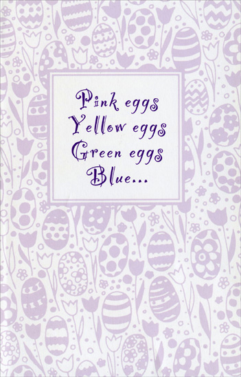 Foil Lettering on Tulip & Egg Background (1 card/1 envelope) Easter Card - FRONT: Pink eggs Yellow eggs Green eggs Blue�  INSIDE: May all of your eggs hatch dreams-come-true! Happy Easter