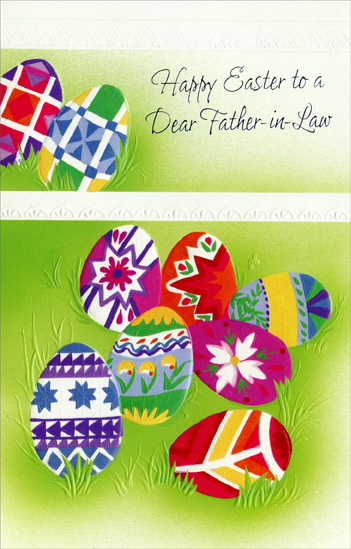 Decorated Eggs with White Divider: Father-in-Law (1 card/1 envelope) - Easter Card - FRONT: Happy Easter to a Dear Father-in-Law  INSIDE: There are all kinds of Easter eggs� Red, orange, yellow and blue� But when it comes to fathers-in-law, There's no-one as special as you! With Love at Easter and Always