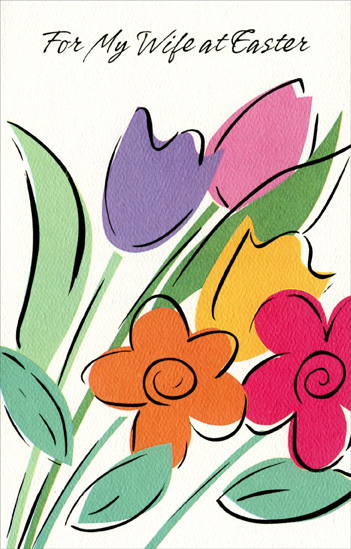 Purple, Pink, Orange, Yellow & Red Flowers: Wife (1 card/1 envelope) Easter Card - FRONT: For My Wife at Easter  INSIDE: At Easter I'm reminded of the special things in life, Especially the love I have for you, my wife. For all the happiness you give for your kind and loving ways, Wishing you flowers and sunshine On Easter and every day. Happy Easter With All My Love