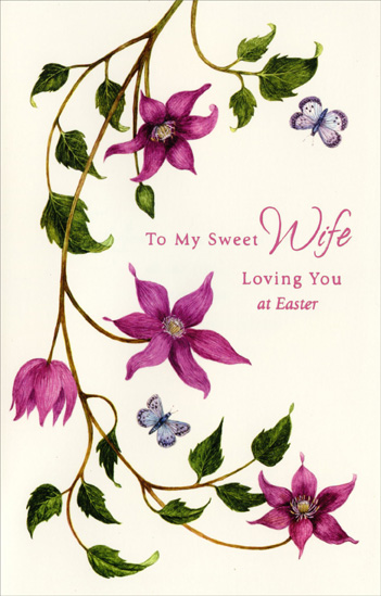 Purple Flowers on Long Vine: Wife (1 card/1 envelope) Easter Card - FRONT: To My Sweet Wife - Loving You at Easter  INSIDE: You're the color and joy in my life� No wonder the softness of springtime reminds me of you.