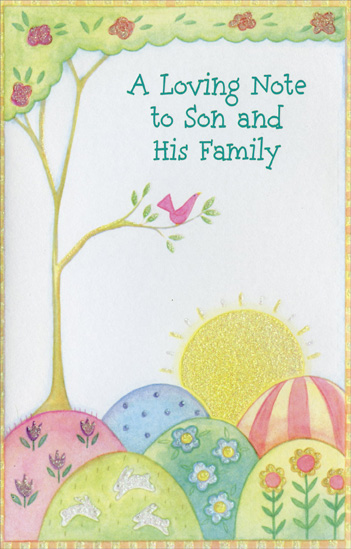 Glitter Sunrise & Single Tree: Son & Family (1 card/1 envelope) - Easter Card - FRONT: A Loving Note to Son and His Family  INSIDE: Blossom-bright, heart-happy, fun-filled, love-touched ~ that's the kind of Easter this wishes all of you from the heart.