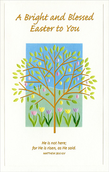 Gold Foil Tree over Tulips (1 card/1 envelope) - Easter Card - FRONT: A Bright and Blessed Easter to You - �He is not here; for He is risen, as He said.� Matthew 28:6 KJV  INSIDE: May the joy of this wonderful day continue to bless your life with faith and hope all year through.