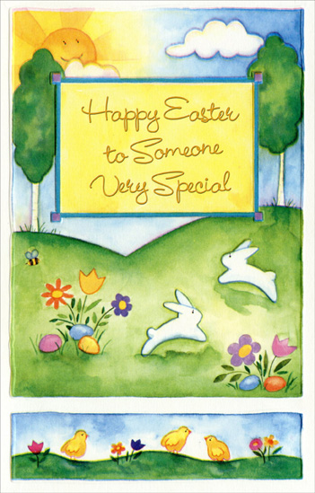 Two Panel Hillside, Flowers, and Bunnies: Someone Special (1 card/1 envelope) Easter Card - FRONT: Happy Easter to Someone Very Special  INSIDE: Special thoughts go out to you because you mean so much And Easter brings another chance for us to keep in touch. You're someone who is wished the best At any time of year So you deserve a special wish when Eastertime is here! Happy Easter!