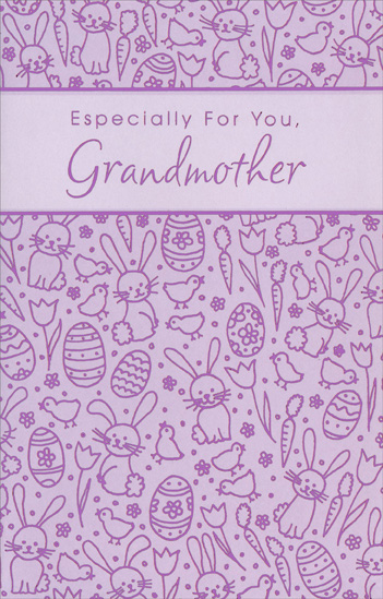 Purple Foil Tulips, Bunnies, and Eggs: Grandmother (1 card/1 envelope) Easter Card - FRONT: Especially For You, Grandmother  INSIDE: May this Easter bring you joy beyond measure, gifts of love to treasure, and a day of simple pleasure. Have a Wonderful Easter