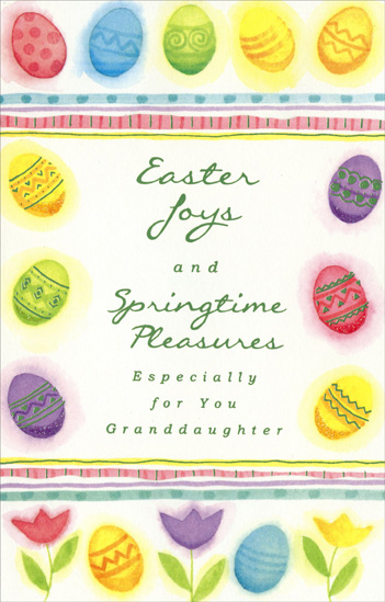 Die Cut Fold Pastel Eggs: Granddaughter (1 card/1 envelope) - Easter Card - FRONT: Easter Joys and Springtime Pleasures Especially for You Granddaughter  INSIDE: May Easter color your world with joy, May springtime brighten each day for you, May the hope and promise that fill the season Make all of your wishes come true.