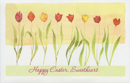Eight Glitter Accented Tulips: Sweetheart (1 card/1 envelope) Easter Card - FRONT: Happy Easter, Sweetheart  INSIDE: Easter is the time of year to praise the Lord above A time to open up our hearts, to renew our faith in love So let me take this special day to send you loving cheer And thank you for the joy you bring to me throughout the year.