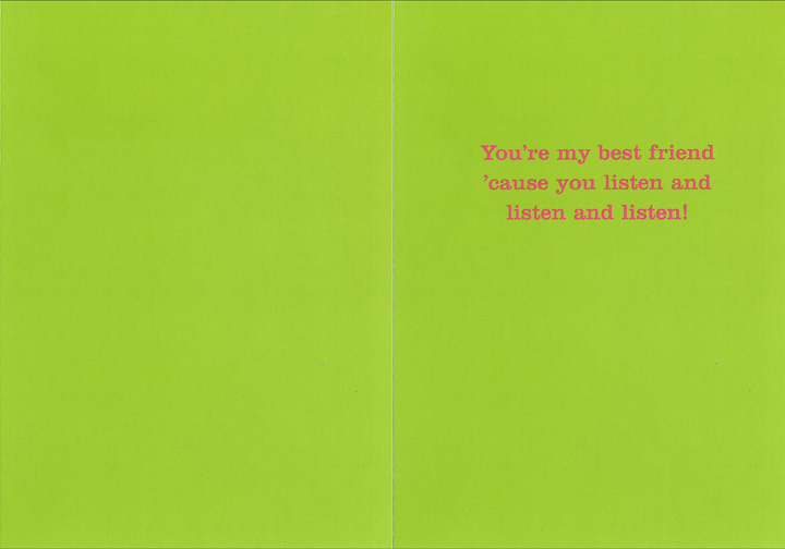 Girl on Phone (1 card/1 envelope) Graphique De France Thinking of You Card - FRONT: No Text  INSIDE: You're my best friend 'cause you listen and listen and listen!