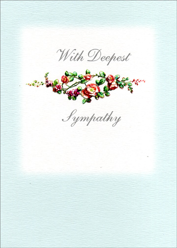 Sympathy Floral Illustration (1 card/1 envelope) - Sympathy Card - FRONT: With Deepest Sympathy  INSIDE: At this difficult time