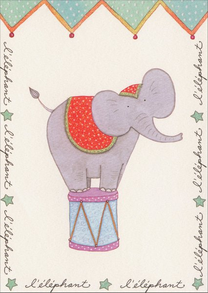 Elephant Standing On A Circus Podium (1 card/1 envelope) Graphique de France Birthday Card - FRONT: l'elephant l'elephant l'elephant l'elephant l'elephant l'elephant l'elephant l'elephant  INSIDE: Hip, hip, hooray -- it's your birthday today!