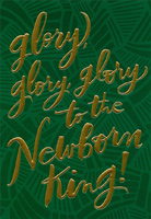 Glory to the Newborn King Foil Lettering on Green Christmas Card