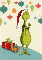 Grinch with Presents (1 card/1 envelope) - Christmas Card  INSIDE: Hope this merry season's filled with sweet anticipation and fun so great THE GRINCH would want to join the celebration!